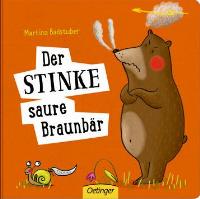 """Der stinke saure Braunbär"""""""