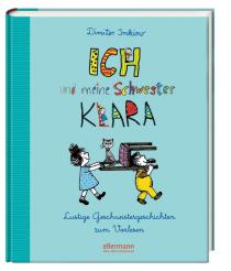 Lustige Geschwistergeschichten zum Vorlesen Ein Geschwisterstreich kommt selten allein.