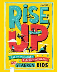 Dieses Buch stellt coole und unglaublich starke Kids vor, die Schicksalsschläge meistern, ihre Not in Mut umwandeln und für ihre Ideale einstehen