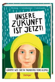 Kämpfe wie Greta Thunberg fürs Klima Sei ein Held, rette die Welt!