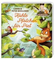 Mit Peter & Piet die Natur von Klein auf entdecken: Ein neues Abenteuer im Wald von Erfolgsautor Peter Wohlleben und seiner Tochter