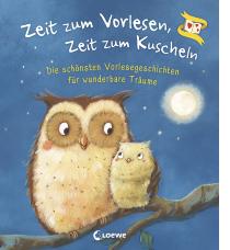 Die schönsten Vorlesegeschichten für wunderbare Träume Gute-Nacht-Geschichten zum Vorlesen für Kinder ab 3 Jahre
